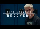Alex Standall ▶ RECOVERY ▶ 13 reasons why
