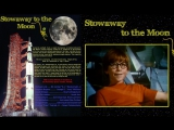 Без билета на Луну  Stowaway to the Moon 1975.
