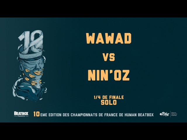 WAWAD vs NINOZ - 14 Final - 2016 French Beatbox Championship