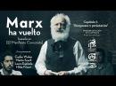 Marx ha vuelto. Burgueses y proletarios [Cap. 1°] basado en el Manifiesto Comunista.
