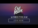 Dance, Electronic Pop Music  Chill Nation (247) Live Music