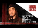 11 Unforgettable System of a Down Moments