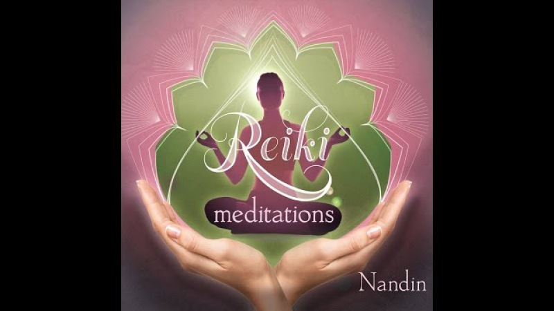 Flute Invocation from Reiki Meditations by Nandin Baker