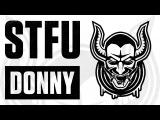 STFU Donny 002