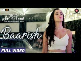 Baarish - Full Video Half Girlfriend Arjun K &amp Shraddha K Ash King &amp Shashaa T Tanishk B