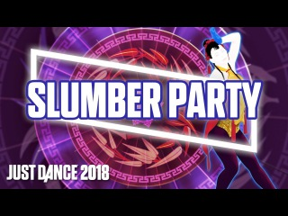 Just Dance 2018: Slumber Party by Britney Spears Ft. Tinashe | Official Track Gameplay [US]