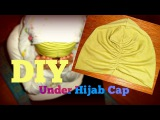 DIY Turban Style Hijab Under Cap   Sewing For Beginners
