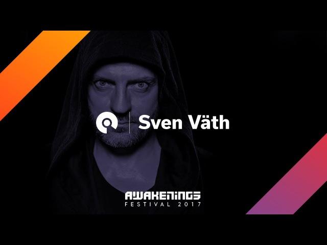 Sven Vath @ Awakenings Festival 2017: Area V