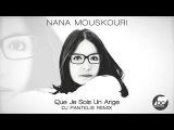 Nana Mouskouri - Que Je Sois Un Ange (DJ Pantelis Remix)