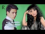 Aziz Yuldashev va Umida Mirhamidova - Begonalarday | Азиз ва Умида - Бегоналардай (music version)