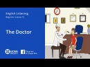 Learn English Via Listening | Beginner - Lesson 75. The Doctor
