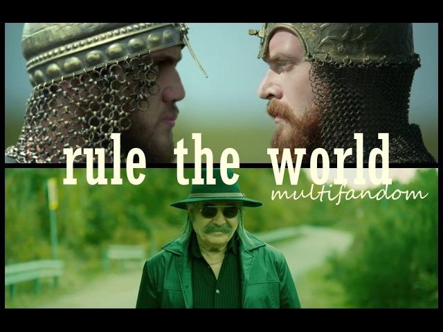 Multifandom || Rule the world
