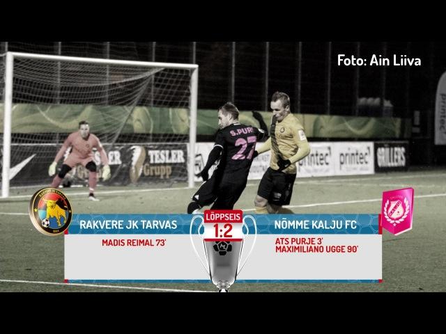 21. voor 2016: Rakvere JK Tarvas - Nõmme Kalju FC 1:2 (0:1)