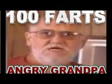 Angry Grandpa Farts 100 Times!