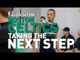 The Association: Boston Celtics Taking The Next Step #NBANews #NBA