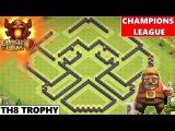 Clash Of Clans Epic TH8 Champions League Trophy Base 2015! Tricky &amp Unique Trophy base!