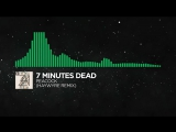 Glitch Hop or 110BPM - 7 Minutes Dead - Peacock (Haywyre Remix)