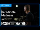 Fastest Way To Get Faster: Paradiddle Madness - Drum Lesson