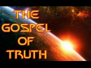 The Gospel of Truth Human Voice, Read Along Version