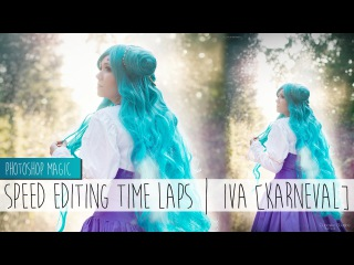 Speed editing || Photoshop CC - Iva [Karneval] ⚜ Sayuri Shinichi