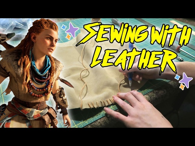 Sewing with Leather Aloy from Horizon Zero Dawn