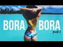 BORA BORA TRAVEL DIARY | PART ONE