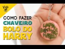 260 ▲ DIY CHAVEIRO BOLO DO HARRY POTTER \\ by Dani Rubim