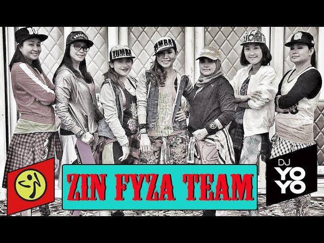 Zumba® Fitness Zin Fyza Team (Dj Yoyo Sanchez)