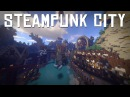 Steampunk City Timelapse