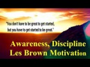 Les Brown - Awareness, Discipline - Les Brown Motivation