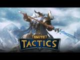 Первый взгляд: Smite Tactics (полный стрим)