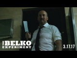 THE BELKO EXPERIMENT - CLIP #1