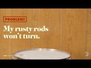PROBLEM! My rusty rods won't turn.