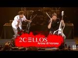 2CELLOS - Welcome To The Jungle Live at Arena di Verona