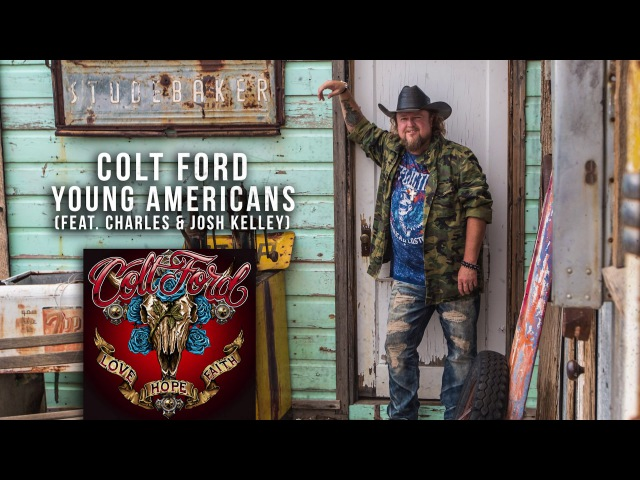 Colt Ford - Young Americans (feat. Charles Josh Kelley)