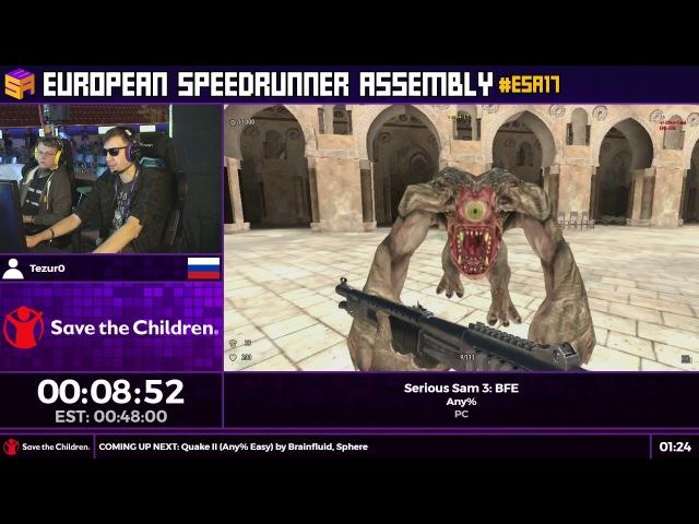 ESA17 Speedruns - Serious Sam 3: BFE [Any%] by Tezur0