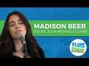 Madison Beer - Issues Julia Michaels Acoustic Cover | Elvis Duran Live