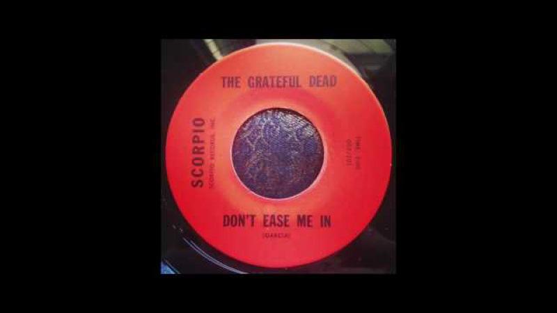 Grateful Dead - Don't Ease Me In Stealin'
