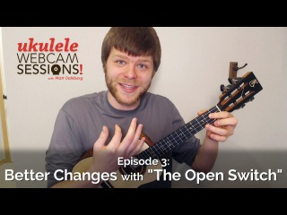 Ukulele Webcam Sessions (Ep. 3) - Better Changes with