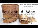 Rouleau d'Adam Partie manquante de la Genèse Livre complet. [ RARE ]