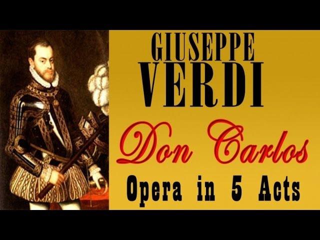 Giuseppe Verdi - VERDI DON CARLOS OPERA IN CINQUE ATTI
