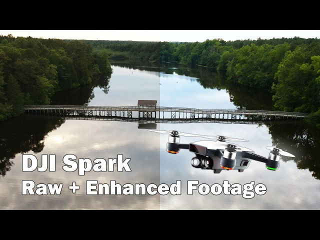 DJI Spark Footage Test: Raw Enhanced Clips