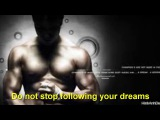 Do not stop following your dreams - #Les Brown