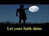 #Let your faith shine - #Les Brown