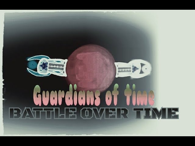 Guardians of time Battle over time 3 серия