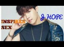 J HOPE ▷Bts◁ ❝ INSPIRES SEX ❞ Please view it with the pc laptop
