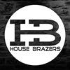 HOUSE BRAZERS