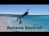 Bahama Backroll или бичстарт с бэкролом и тэил-грэбом