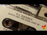 DJ Squeeky &amp DJ Zirk Underground Tapes G.S.P. &amp 2 Thick Family
