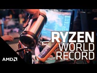 [AMD] Overclocking World Record with AMD Ryzen™ 7 8-Core Processor